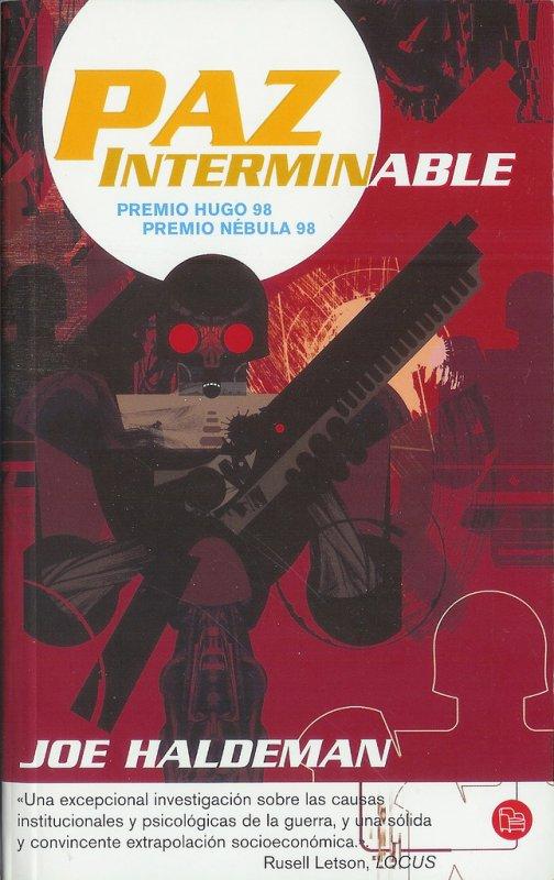 Haldeman, Joe - Paz Interminable